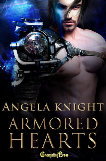 Armored Hearts ebook by Angela Knight