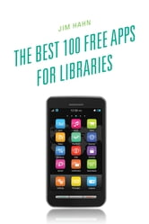 The Best 100 Free Apps for Libraries ebook by
