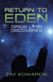 Return to Eden - Sirius Loss Discoveries ebook by Tim Edwards