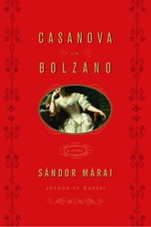 Casanova in Bolzano ebook by Sandor Marai