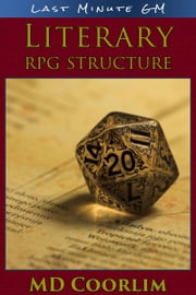 Literary RPG Structure ebook by MD Coorlim
