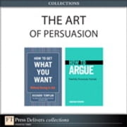 The Art of Persuasion (Collection) ebook by Richard Templar,Jonathan Herring