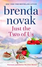 Just the Two of Us ebook by Brenda Novak