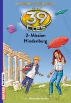 Les 39 clés - Cahill contre Cahill, Tome 02 - Mission Hindenburg ebook by