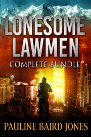 Lonesome Lawmen ebook by Pauline Baird Jones