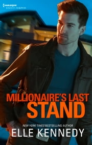 Millionaire's Last Stand - An FBI Profiler Romantic Suspense Novel ebook by Elle Kennedy