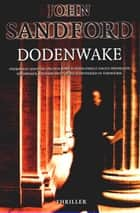 Dodenwake ebook by John Sandford, Martin Jansen in de Wal