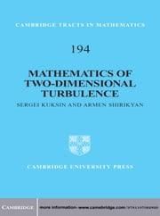 Mathematics of Two-Dimensional Turbulence ebook by Professor Sergei Kuksin,Professor Armen Shirikyan