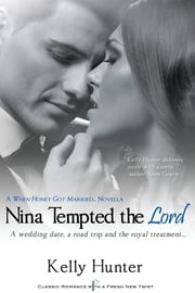 Nina Tempted the Lord ebook by Kelly Hunter
