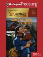 What Child Is This? ebook by Karen Young