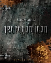 Grimoire of the Necronomicon ebook by Donald Tyson