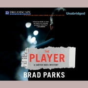 The Player - A Carter Ross Mystery audiobook by Brad Parks