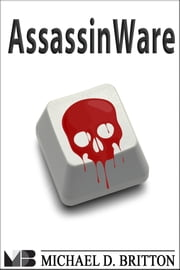 AssassinWare ebook by Michael D. Britton