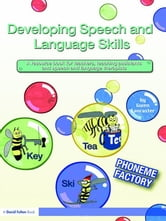 Developing Speech and Language Skills - Phoneme Factory ebook by Gwen Lancaster