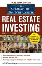 The McGraw-Hill 36-Hour Course: Real Estate Investment, Second Edition ebook by Jack Cummings