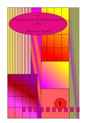 A Patchwork of Perspectives Vol 1 ebook by Alberta Ross