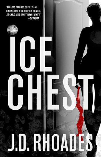 Ice Chest ebook by J.D. Rhoades