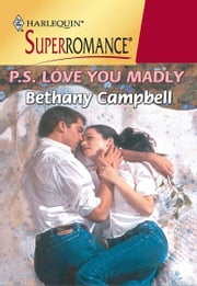 P.S. Love You Madly ebook by Bethany Campbell