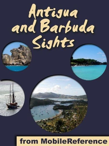 Antigua and Barbuda Sights (Mobi Sights) ebook by MobileReference