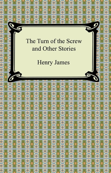 an analysis of the turn of the screw a story by henry james I n january 1895, when henry james was in the depths of depression due to the failure of his play guy domville, the archbishop of canterbury told him the story that became the turn of the screw.