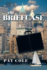 THE BRIEFCASE ebook by PAT COLE
