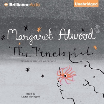 Penelopiad, The - The Myth of Penelope and Odysseus audiobook by Margaret Atwood