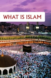 What is Islam ebook by Maulana Wahiduddin Khan
