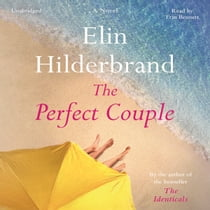The Perfect Couple audiobook by Elin Hilderbrand, Erin Bennett
