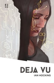 Déjà Vu ebook by Ian Hocking