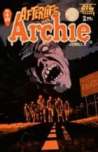 Afterlife With Archie #4 eBook by Roberto Aguirre-Sacasa, Francesco Francavilla, Jack Morelli