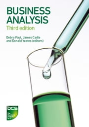 Business Analysis ebook by Debra Paul, James Cadle, Donald Yeates,...