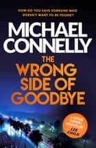 The Wrong Side of Goodbye ekitaplar by Michael Connelly