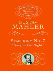 "Symphony No. 7 - ""Song of the Night"" ebook by Gustav Mahler"