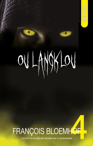 Rillers 4: Ou Langklou ebook by François Bloemhof