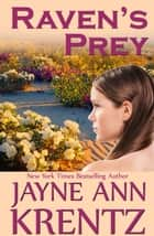 Raven's Prey ebook by Jayne Ann Krentz