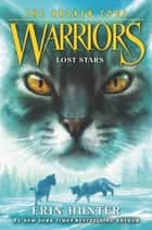 Warriors: The Broken Code #1: Lost Stars ebook by