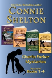 Charlie Parker Mysteries Boxed Set (Books 1-4) - The Girl and Her Dog Cozy Mysteries ebook by Connie Shelton