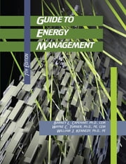 Guide to Energy Management 7th Edition ebook by Barney L. Capehart, Ph.D., CEM,Wayne C. Turner, Ph.D., PE, CEM,William J. Kennedy , Ph.D., PE