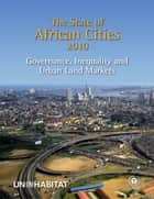 The State of African Cities 2010 ebook by United Nations