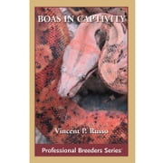 Boa Constrictors in Captivity ebook by Vin Russo