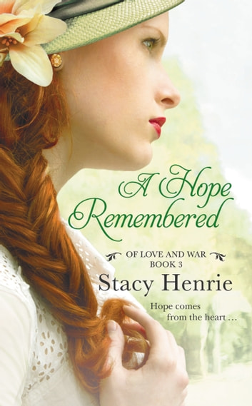 A Hope Remembered ebook by Stacy Henrie