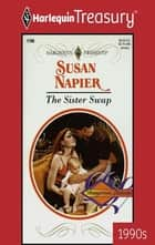 The Sister Swap ebook by Susan Napier