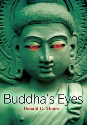 Buddha's Eyes ebook by Donald G. Moore