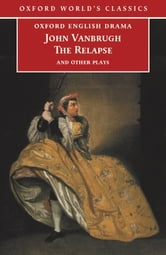 The Relapse and Other Plays ebook by John Vanbrugh