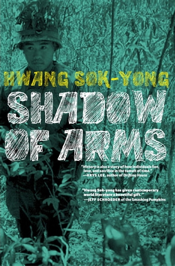 The Shadow of Arms ebook by Hwang Sok-Yong