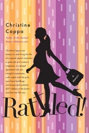 Rattled! - A Memoir ebook by Christine Coppa