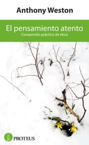 El pensamiento atento ebook by Weston, Anthony
