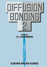 Diffusion Bonding 2 ebook by
