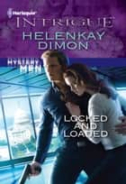 Locked and Loaded ebook by HelenKay Dimon