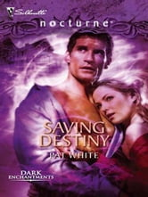 Saving Destiny ebook by Pat White